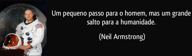 frase-um-pequeno-passo-para-o-homem-mas-um-grande-salto-para-a-humanidade-neil-armstrong-164869